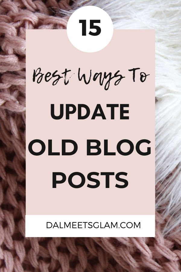 How To Update Old Blog Posts
