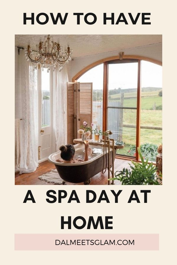How To Have A Spa Day At Home