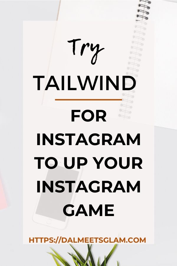 Crush IG! Using Tailwind for Instagram to Schedule Instagram Posts