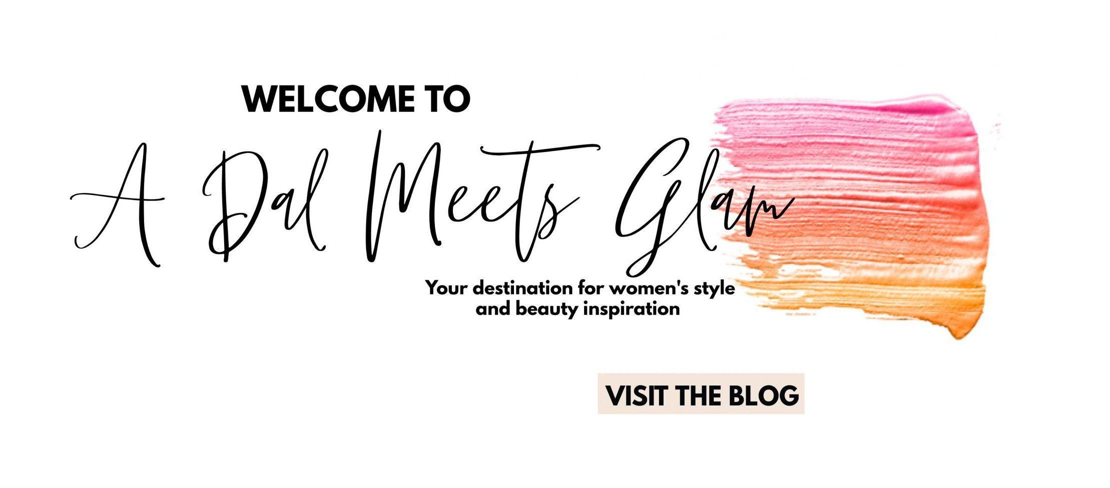 Dal Meets Glam- The Quintessence of Life and Style