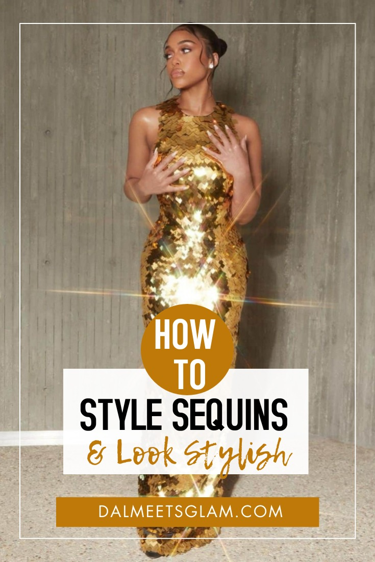 How Do You Style Sequins? (Fashionable Tips To Apply)