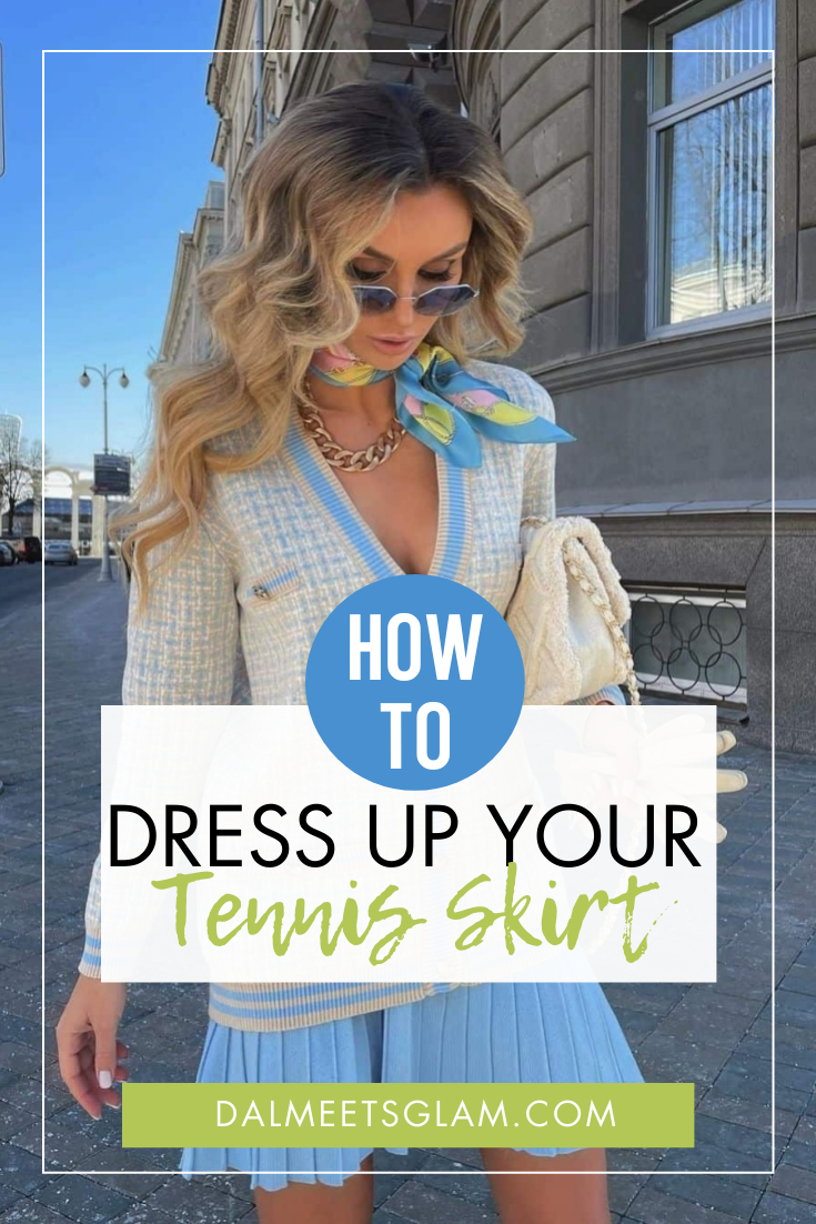 Tennis Skirts Outfits To Try: Stylish Ideas To Dress Up A Tennis Skirt