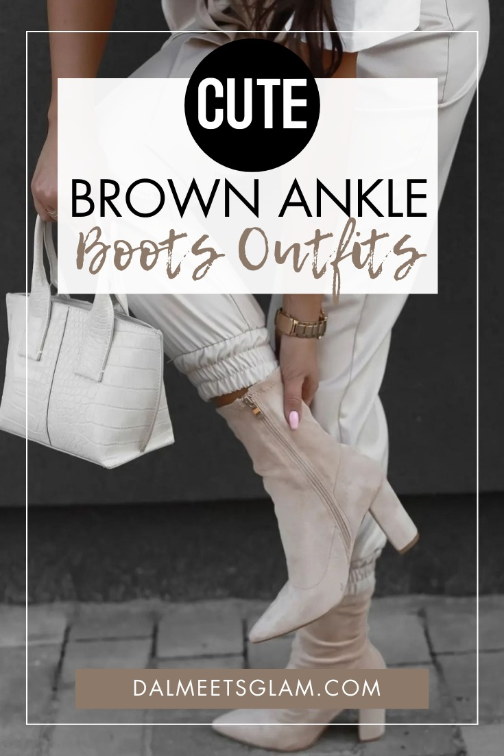 Chic Brown Ankle Boots Outfits - Tips To Choose & Wear Brown Booties